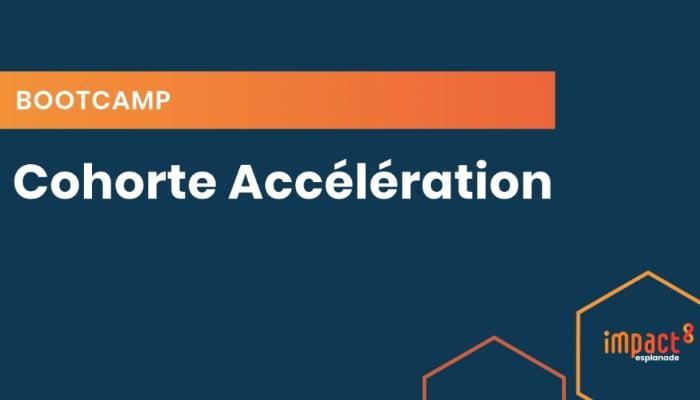 Bootcamp Accélération impact8